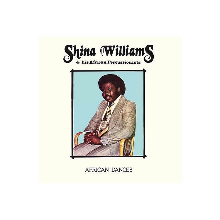 AllianceShina Williams & His African Percussionists - African Dances
