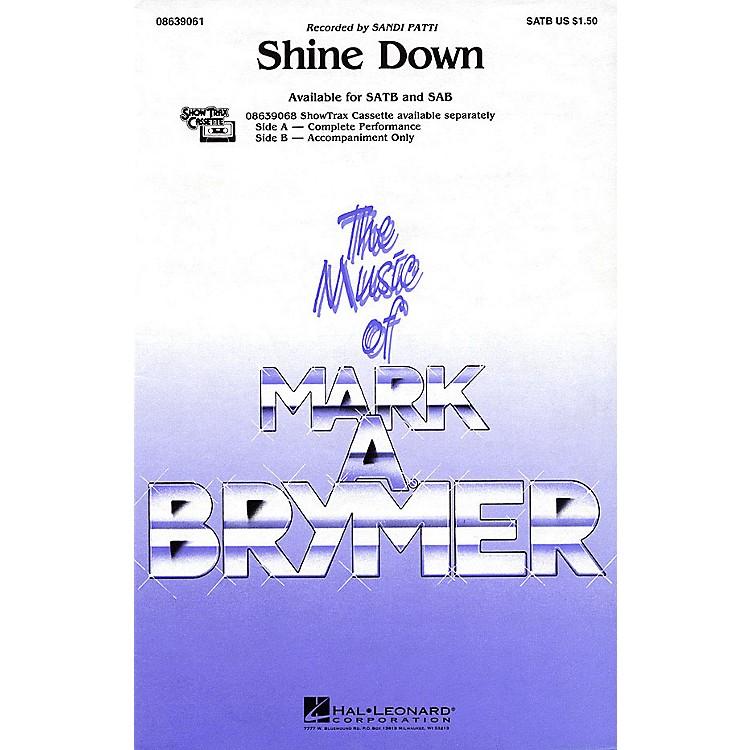 Hal LeonardShine Down SATB by Sandi Patti arranged by Mark Brymer