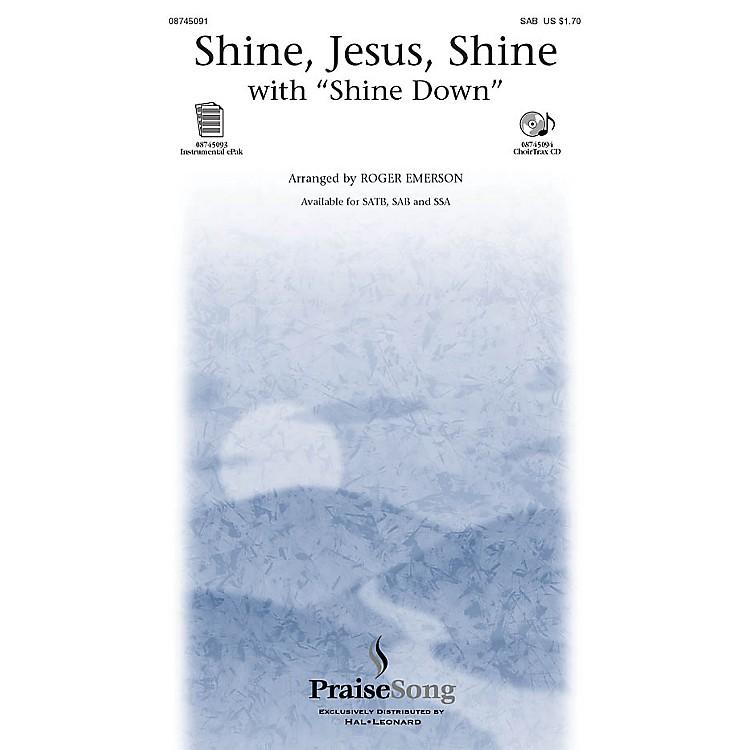 PraiseSongShine Jesus Shine (with Shine Down) SAB arranged by Roger Emerson
