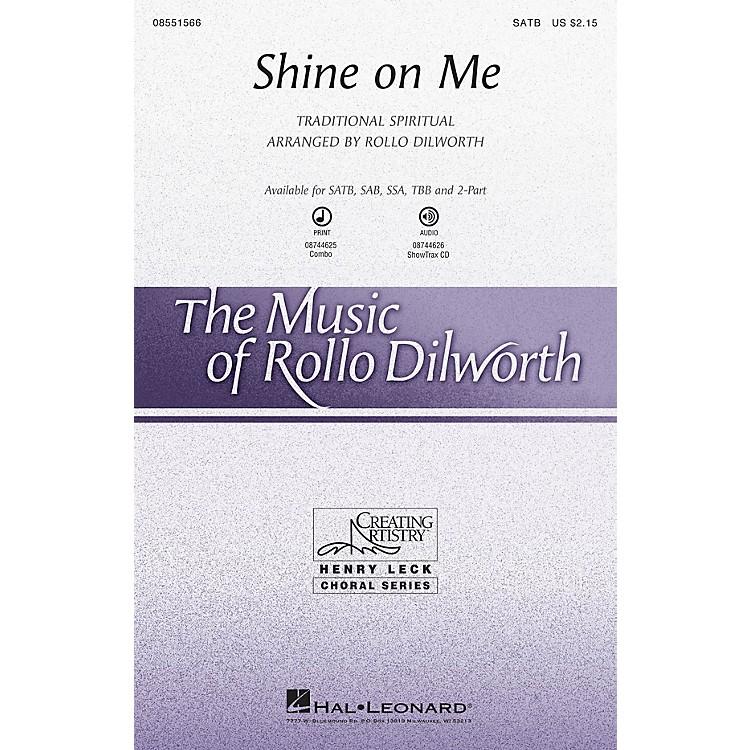 Hal LeonardShine on Me SATB arranged by Rollo Dilworth
