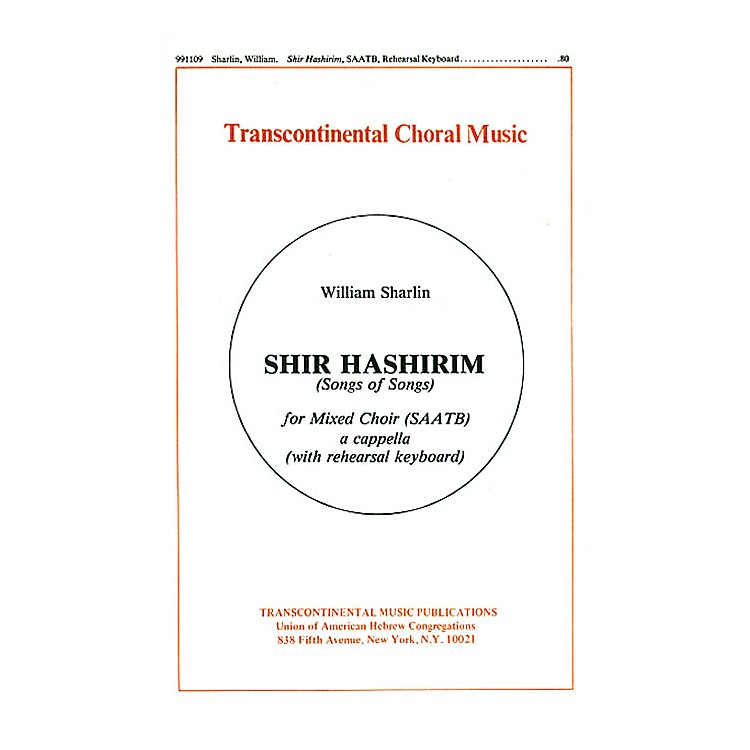 Transcontinental MusicShir Hashirim (Song Of Songs) SAATB composed by William Sharlin