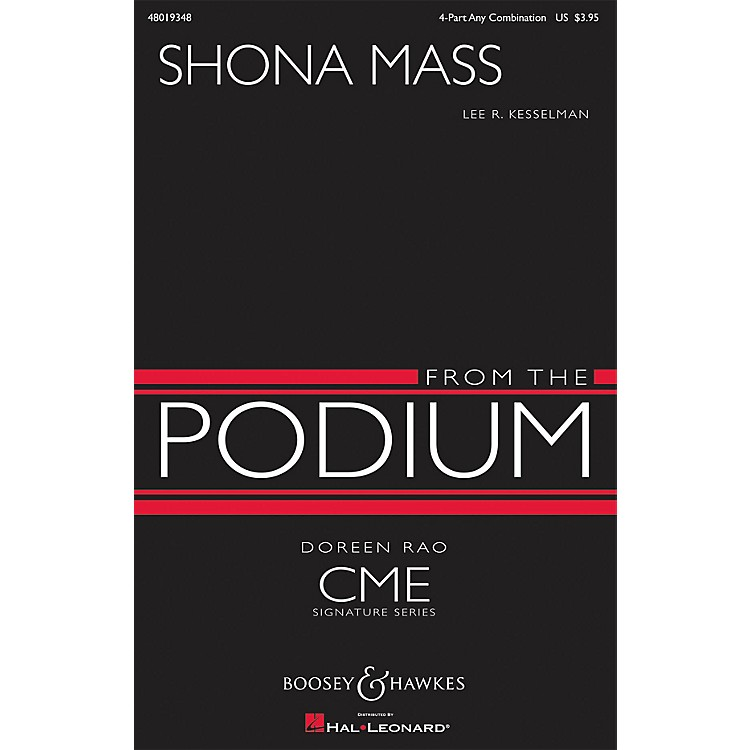 Boosey and HawkesShona Mass (CME From the Podium) 4 Part Any Combination composed by Lee R. Kesselman