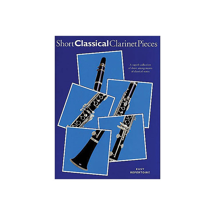 Chester MusicShort Classical Clarinet Pieces Music Sales America Series