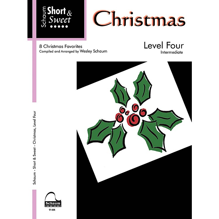 SCHAUM Short & Sweet: Christmas (Level 4 Inter Level) Educational Piano Book