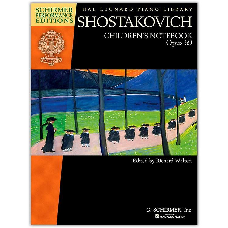 G. SchirmerShostakovich - Children's Notebook, Opus 69 Schirmer Performance Edition