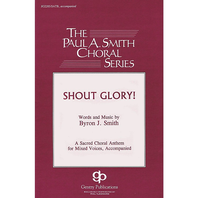 Gentry PublicationsShout Glory! RHYTHM SECTION PARTS Composed by Byron Smith