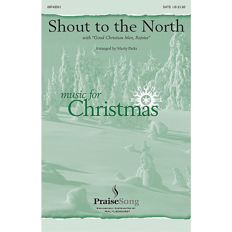 Hal LeonardShout to the North CHOIRTRAX CD Arranged by Marty Parks