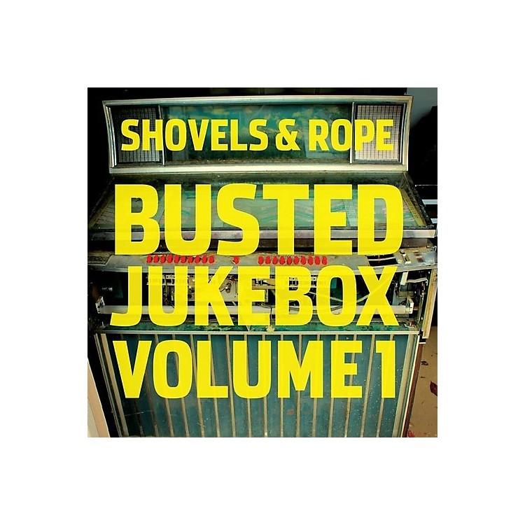 AllianceShovels & Rope - Busted Jukebox: Volume 1