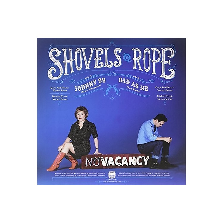 Alliance Shovels & Rope - Johnny 99 / Bad As Me