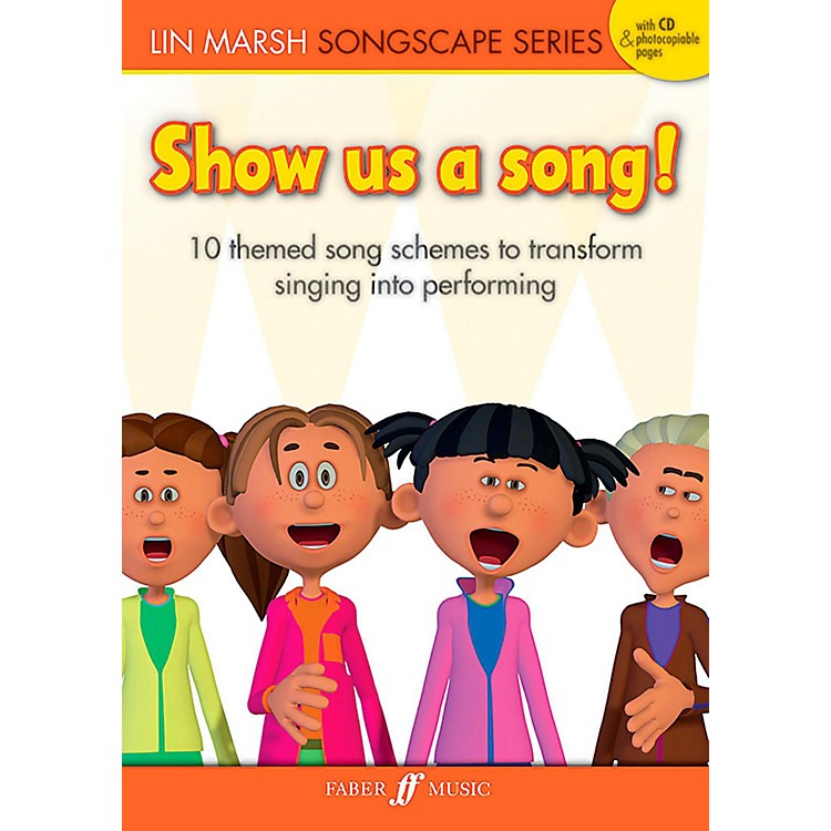Faber Music LTD Show Us a Song! Reproducible Book & CD
