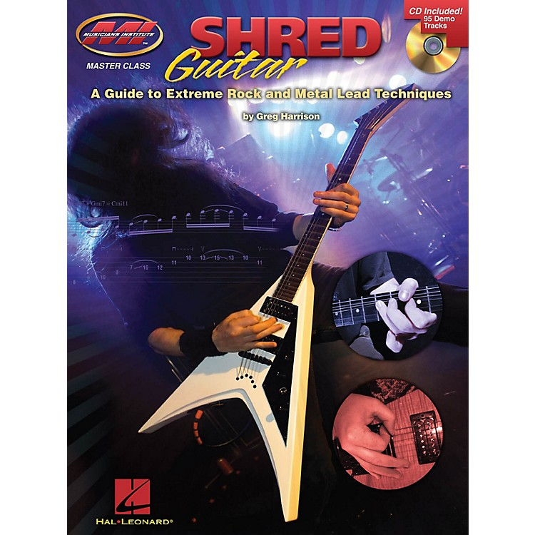 Musicians InstituteShred Guitar Musicians Institute Press Series Softcover with CD Written by Greg Harrison