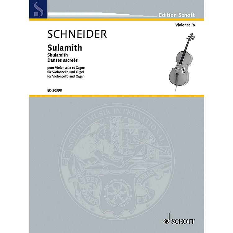 SchottShulamith (Danses Sacrées Cello and Organ) Schott Series Composed by Enjott Schneider