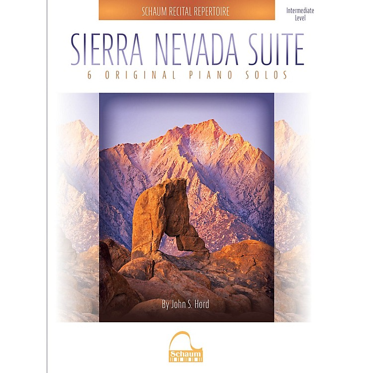 SCHAUMSierra Nevada Suite Educational Piano Series Softcover Composed by John S. Hord