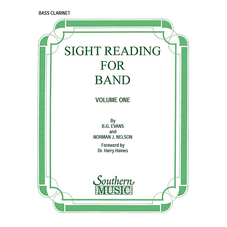 SouthernSight Reading for Band, Book 1 (Bass Clarinet) Southern Music Series Composed by Billy Evans