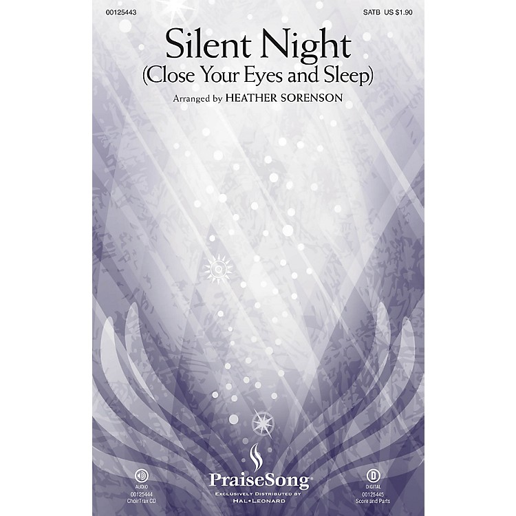 PraiseSongSilent Night (Close Your Eyes and Sleep) CHOIRTRAX CD Arranged by Heather Sorenson