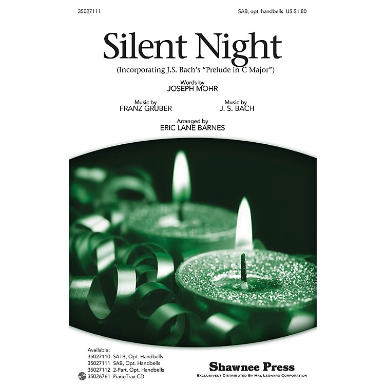 Shawnee Press Silent Night (Incorporating J.S. Bach's Prelude in C Major) SAB Arranged by Eric Lane Barnes