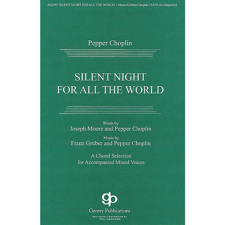 Gentry PublicationsSilent Night for All the World Score & Parts Composed by Pepper Choplin