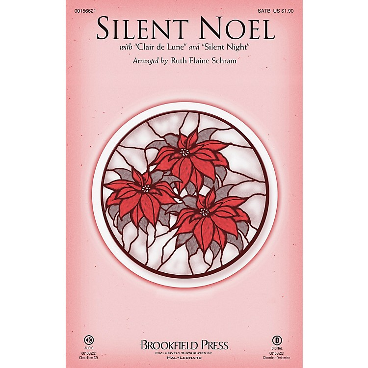 BrookfieldSilent Noel (with Clair de Lune and Silent Night) SATB arranged by Ruth Elaine Schram