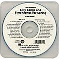 Hal Leonard Silly Songs & Sing-Alongs for Spring