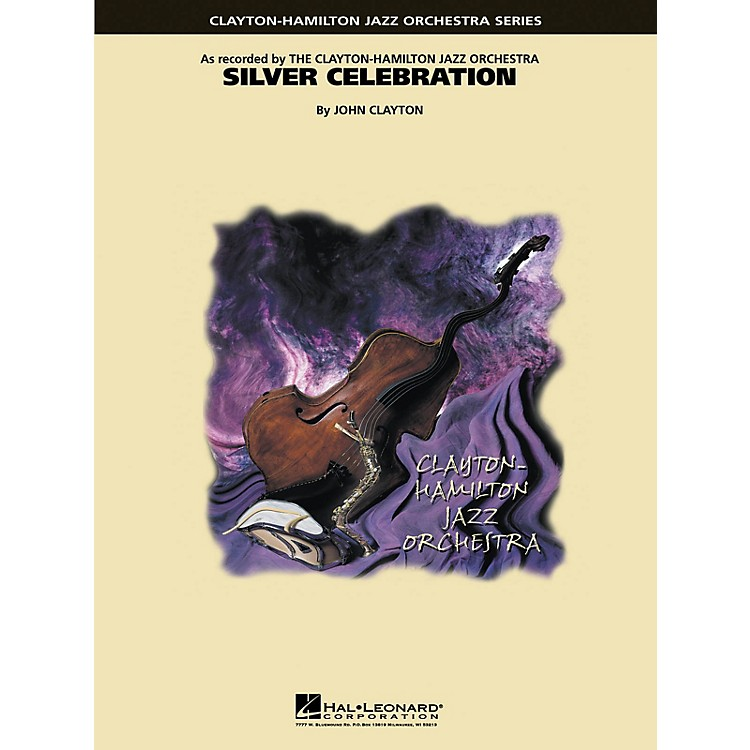 Hal Leonard Silver Celebration Jazz Band Level 5 Composed by John Clayton