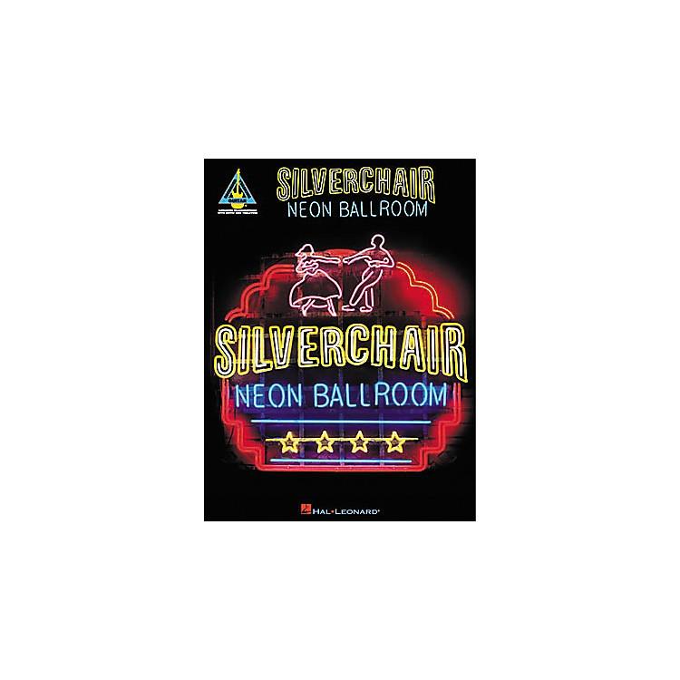 Hal LeonardSilverchair Neon Ballroom Guitar Tab Songbook