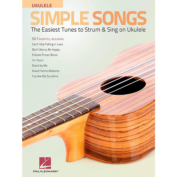 Hal LeonardSimple Songs for Ukulele - The Easiest Tunes to Strum & Sing on Ukulele