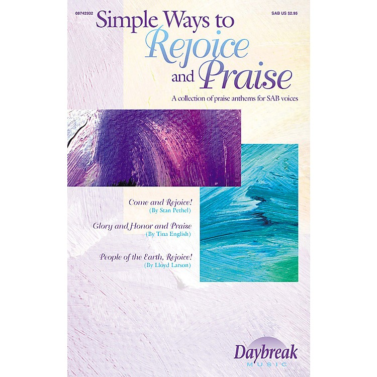 Daybreak MusicSimple Ways to Rejoice and Praise (Collection) SAB arranged by John Purifoy