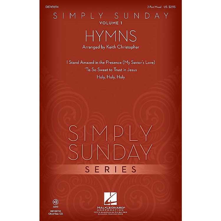 Hal LeonardSimply Sunday (Volume 1 - Hymns) 2 Part Mixed arranged by Keith Christopher