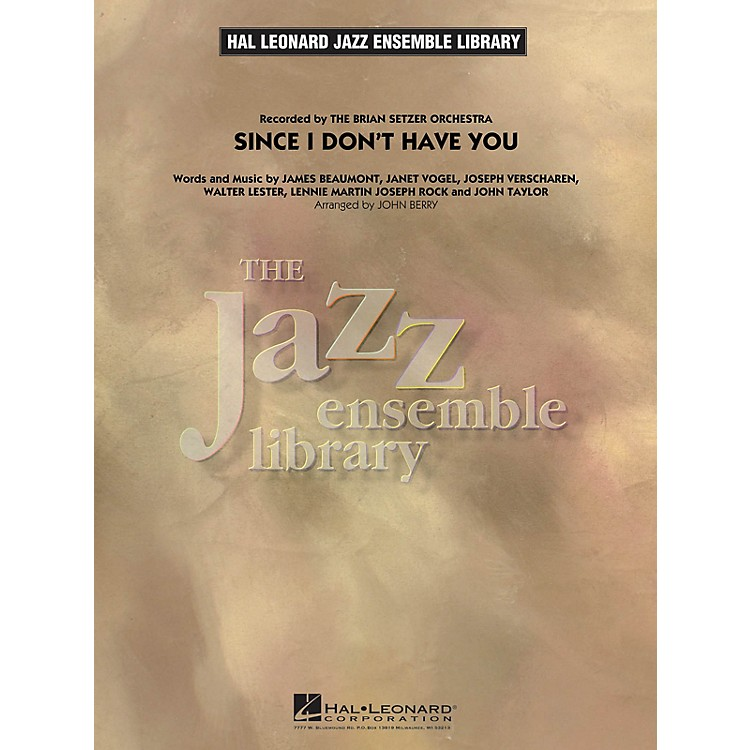 Hal LeonardSince I Don't Have You Jazz Band Level 4 Arranged by John Berry