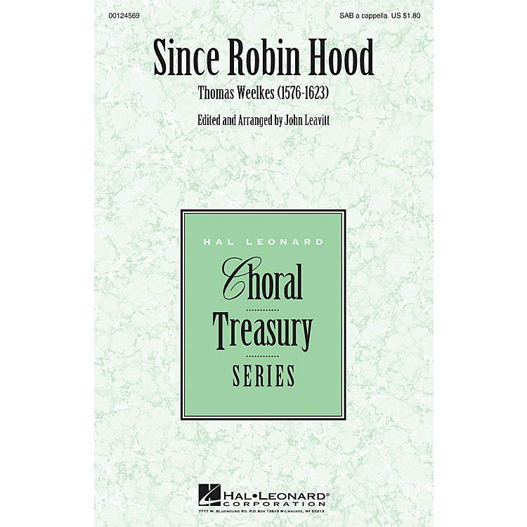 Hal Leonard Since Robin Hood SAB A Cappella composed by Thomas Weelkes