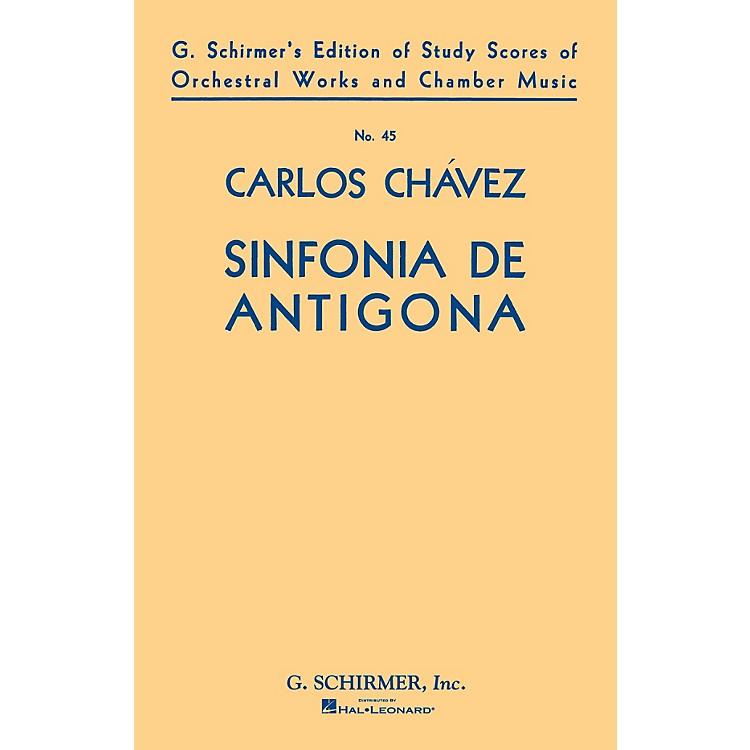 G. SchirmerSinfonia de Antigona (Symphony No. 1) (1933) (Study Score No. 45) Study Score Series by Carlos Chàvez