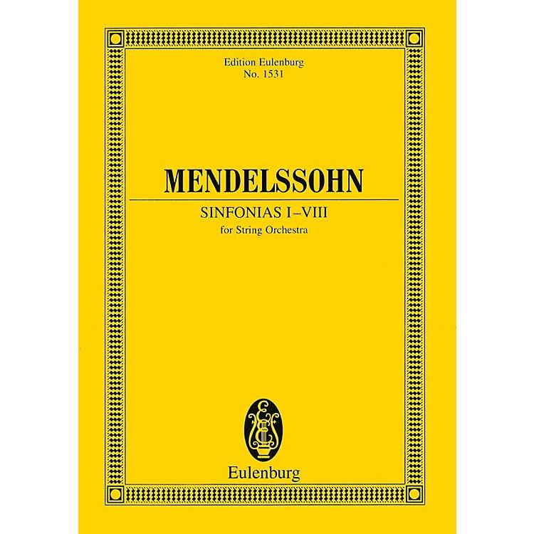 EulenburgSinfonias I-VIII (for String Orchestra) Study Score Series Composed by Felix Mendelssohn