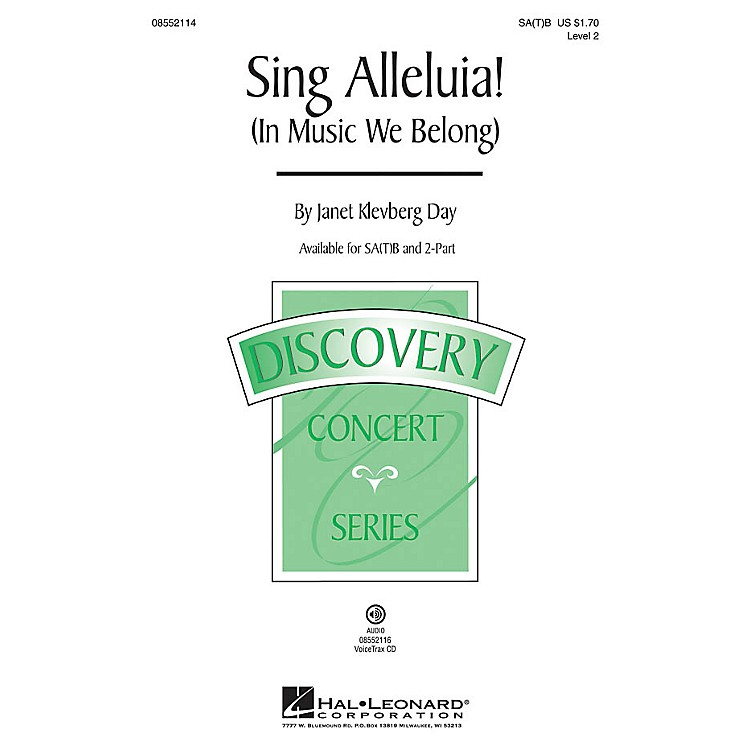 Hal Leonard Sing Alleluia! (In Music We Belong) (Discovery Level 2) 2-Part Composed by Janet Klevberg Day