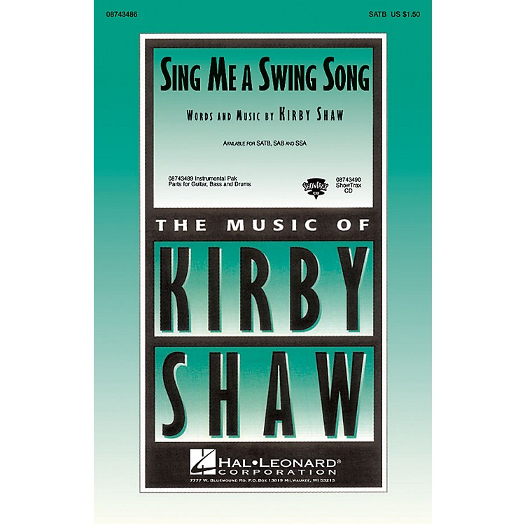 Hal Leonard Sing Me a Swing Song SSA Composed by Kirby Shaw