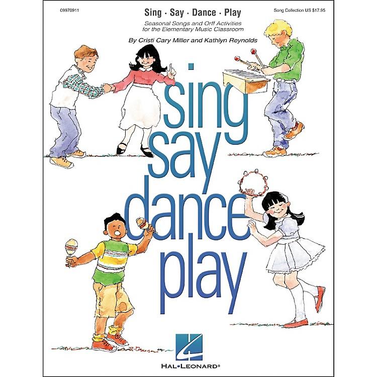 Hal LeonardSing Say Dance Play