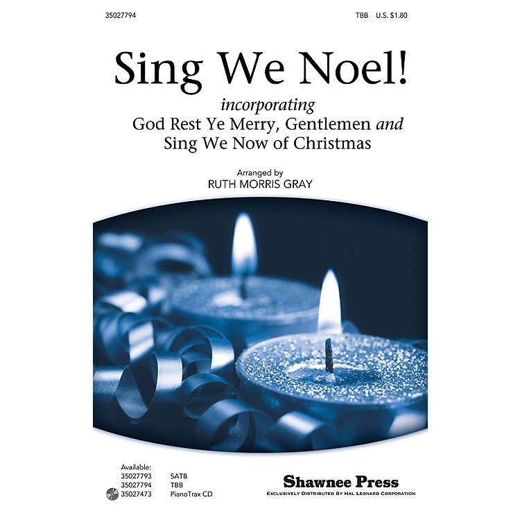 Shawnee PressSing We Noel! TBB arranged by Ruth Morris Gray