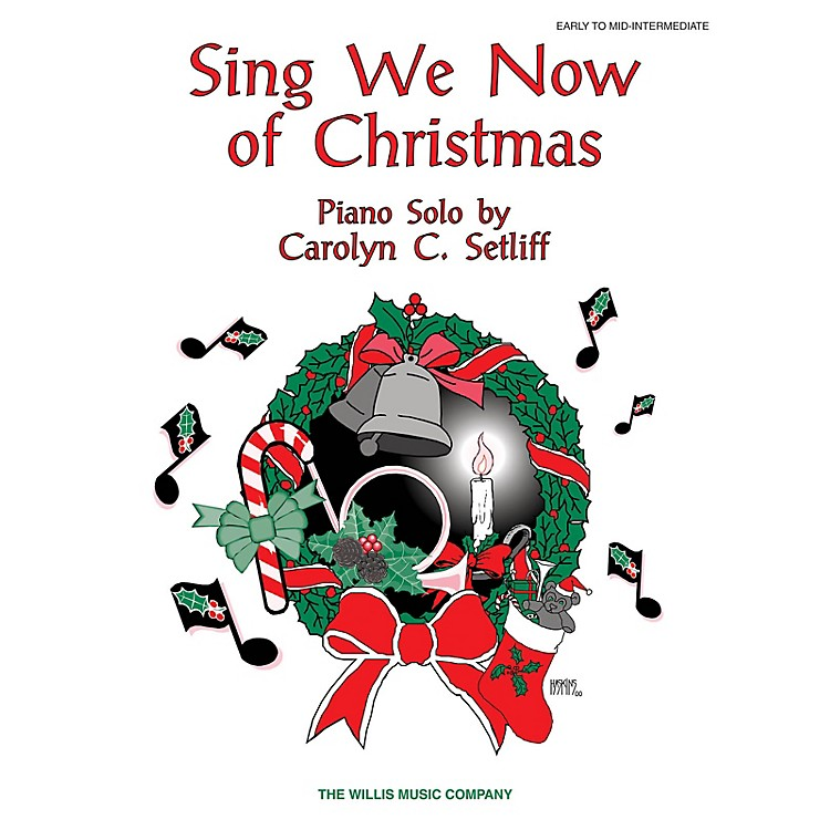 Willis MusicSing We Now of Christmas (Early Inter Level) Willis Series