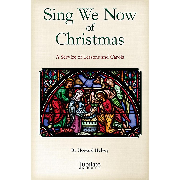 JUBILATESing We Now of Christmas SATB Choral Book