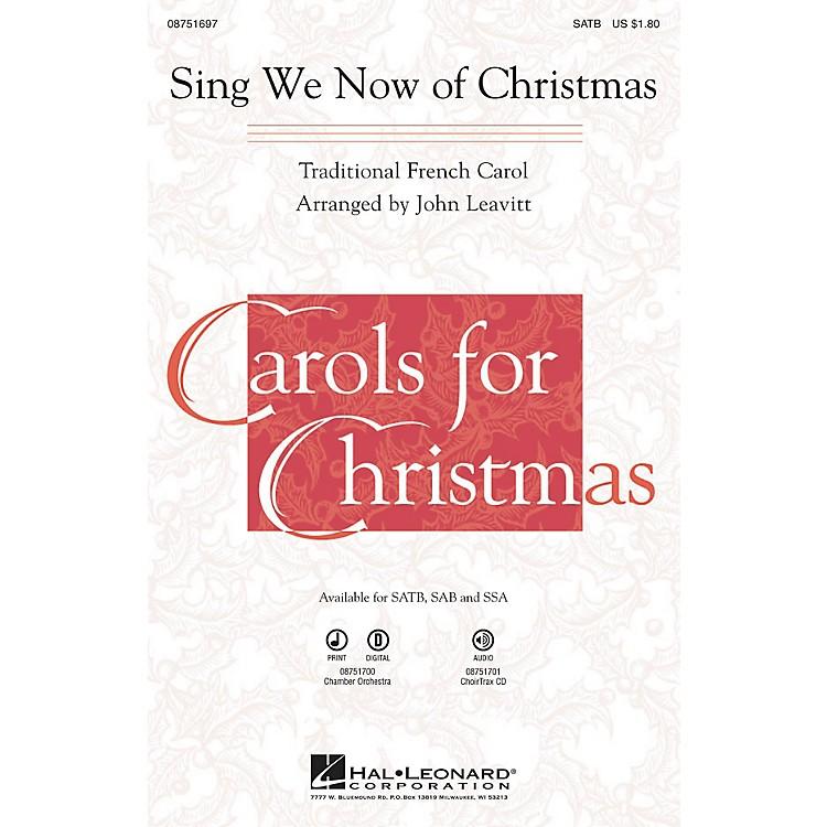 Hal LeonardSing We Now of Christmas SATB arranged by John Leavitt