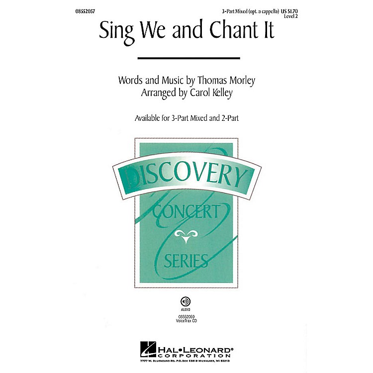 Hal LeonardSing We and Chant It 2-Part optional a cappella Arranged by Carol Kelley