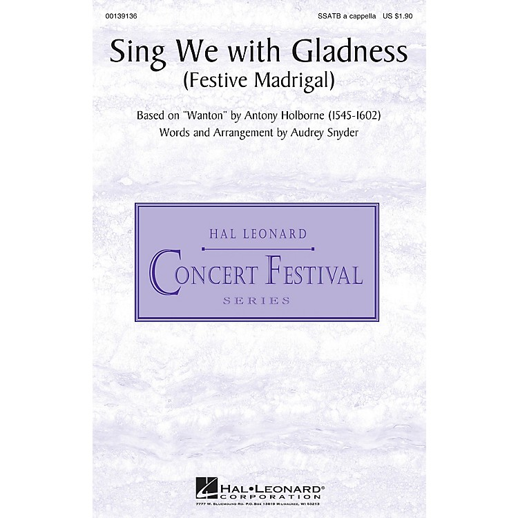 Hal LeonardSing We with Gladness (Festive Madrigal) SSATB A Cappella arranged by Audrey Snyder