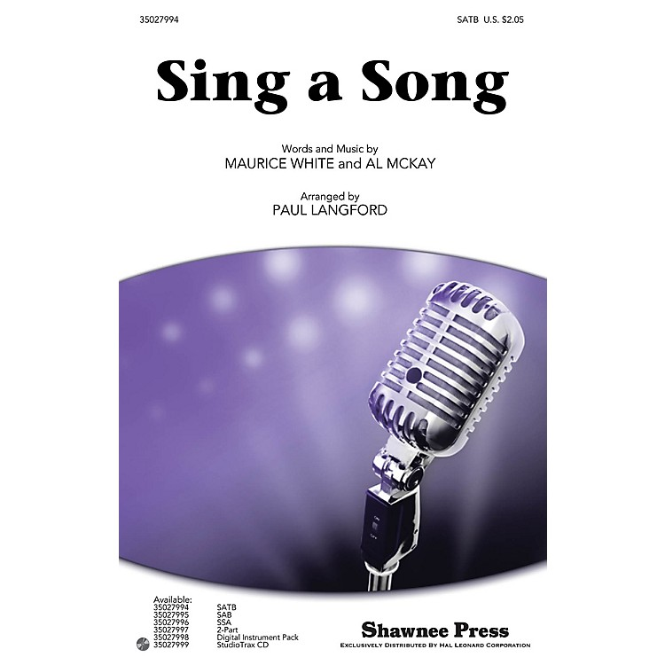 Shawnee PressSing a Song SATB by Earth, Wind & Fire arranged by Paul Langford