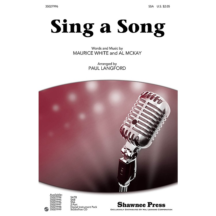 Shawnee PressSing a Song SSA by Earth, Wind & Fire arranged by Paul Langford