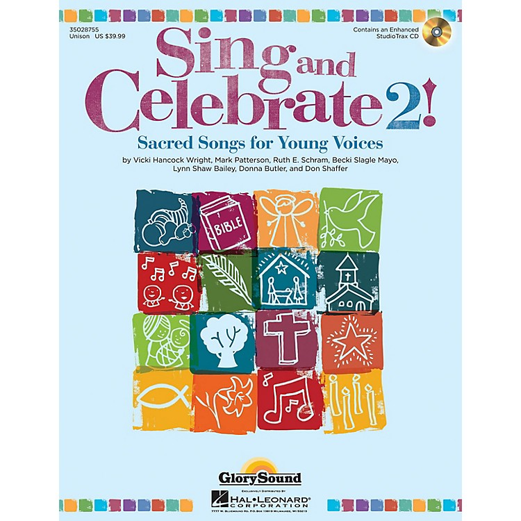 Shawnee PressSing and Celebrate 2! Sacred Songs for Young Voices Unison Book/CD composed by Vicki Hancock Wright
