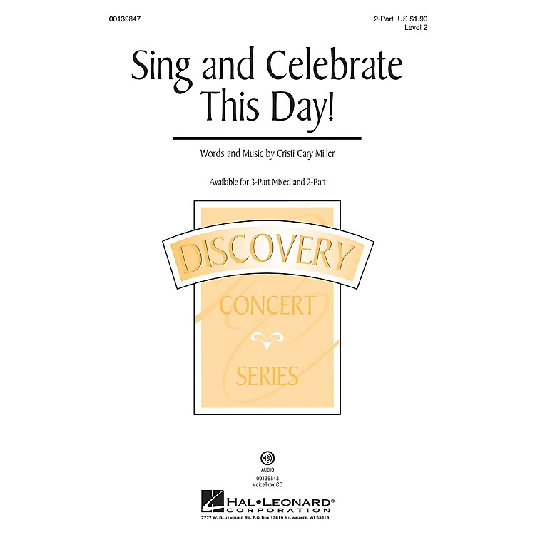 Hal LeonardSing and Celebrate This Day! (Discovery Level 2) 2-Part composed by Cristi Cary Miller