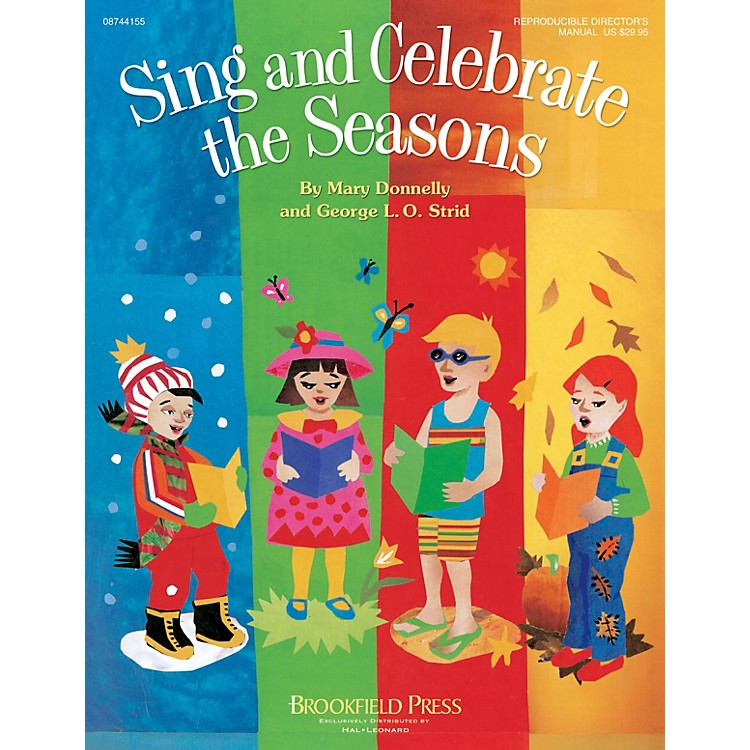 BrookfieldSing and Celebrate the Seasons CHOIRTRAX CD Composed by Mary Donnelly