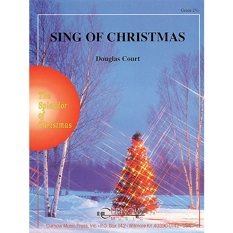 Curnow MusicSing of Christmas (Grade 2.5 - Score Only) Concert Band Level 2.5 Composed by Douglas Court