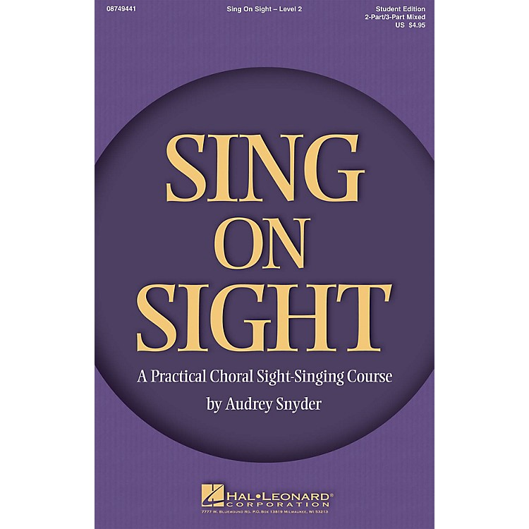 Hal LeonardSing on Sight - A Practical Sight-Singing Course (Level 2) 2-Part or 3-Part Mixed