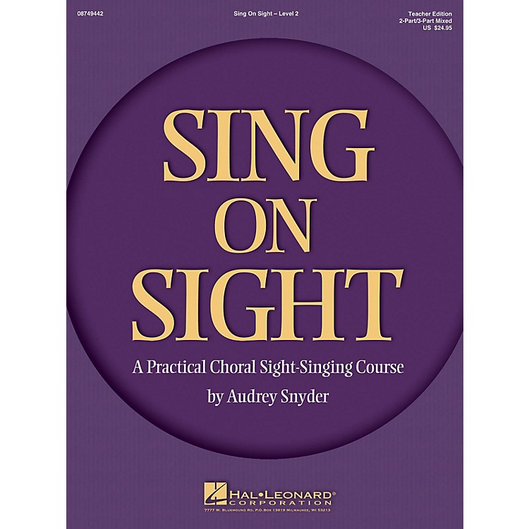 Hal LeonardSing on Sight - A Practical Sight-Singing Course (Volume 2) 2/3 Part Mixed Teacher Edition