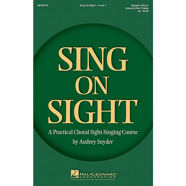 Hal Leonard Sing on Sight (A Practical Choral Sight-Singing Course) Unison/2-Part Treble